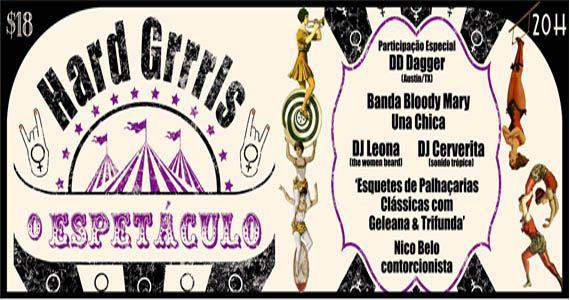 Casa do Mancha traz HARD GRRRLS - O Espetáculo com festa temática voltada ao circo Eventos BaresSP 570x300 imagem