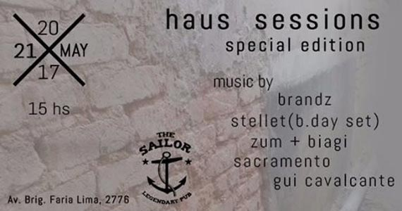 Line up de Gui Cavalcante, Sacramento, Brandz, Stellet e mais no comando da Haus Sessions no The Sailor Eventos BaresSP 570x300 imagem