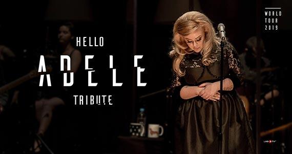 Espaço das Américas recebe Hello Adele Tribute em homenagem a cantora Eventos BaresSP 570x300 imagem