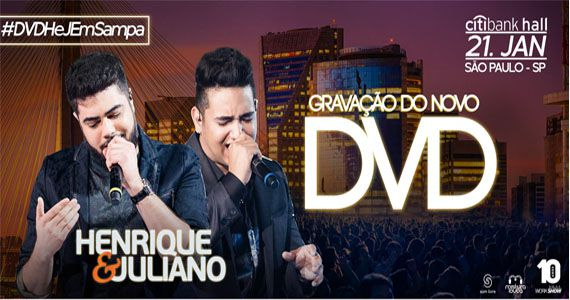 A dupla Henrique & Juliano anuncia gravção do 4° DVD no palco do Citibank Hall Eventos BaresSP 570x300 imagem