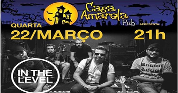 Eventos AgendaCasa Amarela Pub recebe o ensaio aberto da banda In The Level BaresSP