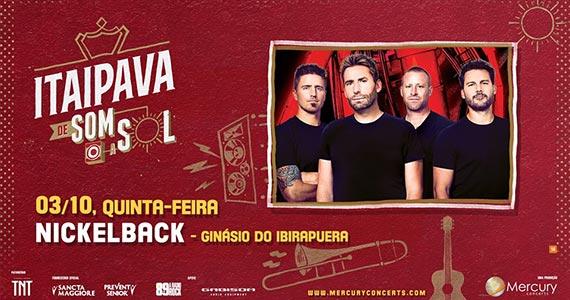 Nickelback toca na Itaipava de Som a Sol no Ginásio do Ibirapuera Eventos BaresSP 570x300 imagem