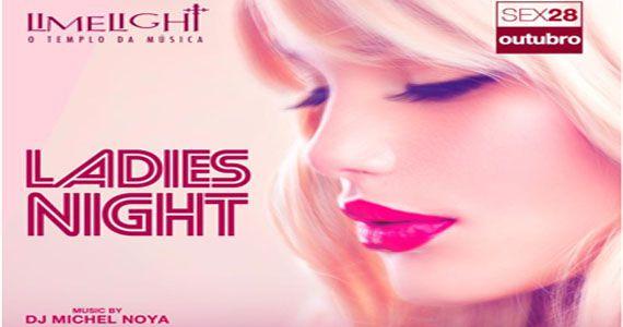 Ladies'Night a noite mais dançante com o Dj Michel Noya agitando a pista do Limelight Eventos BaresSP 570x300 imagem