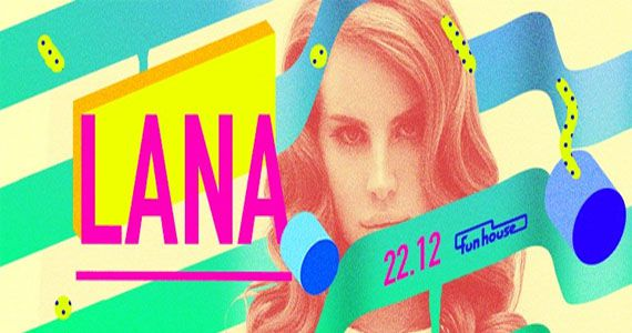 FunHouse preparou a última Lana do ano com indie-pop & pop na pista da FunHouse Eventos BaresSP 570x300 imagem