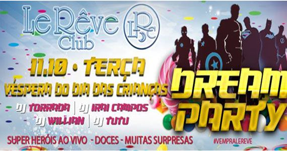Dream Party dia das crianças no Le Rêve Club com super-heróis, doces e decoração temática Eventos BaresSP 570x300 imagem