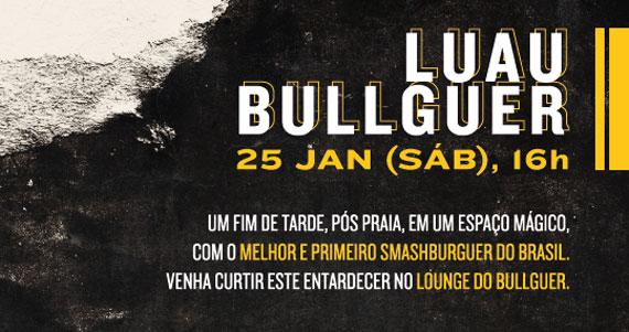 Luau Bullguer convida o cantor Eder Palmieri Eventos BaresSP 570x300 imagem