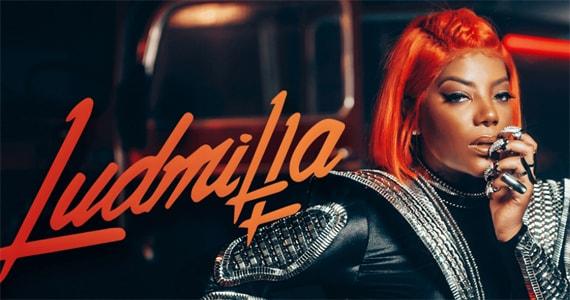 Show de Ludmilla no Templo Music Eventos BaresSP 570x300 imagem