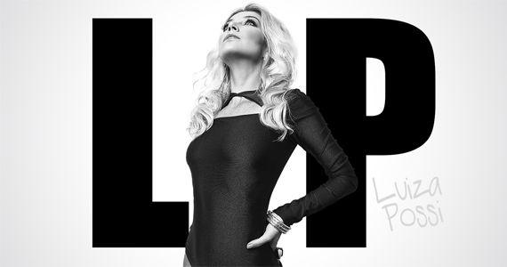 Com um estilo pop e músicas românticas a cantora Luiza Possi se apresenta no Teatro Cetip  Eventos BaresSP 570x300 imagem