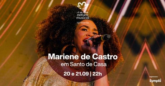 Show Santo de Casa de Mariene de Castro chega à Casa Natura Musical Eventos BaresSP 570x300 imagem