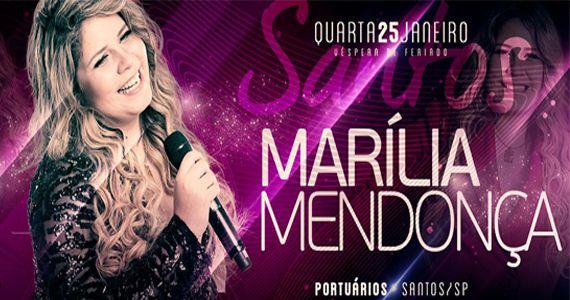 Marília Mendonça canta os seus sucessos na Associação Atlética dos Portuários de Santos Eventos BaresSP 570x300 imagem