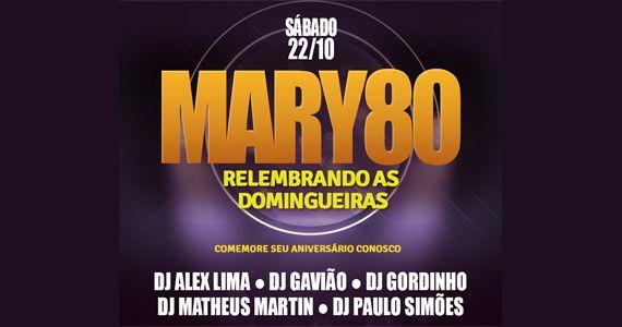 Sábado tem Edição Especial Mary 80 relembrando as Domingueiras no Mary Dinning Club Eventos BaresSP 570x300 imagem