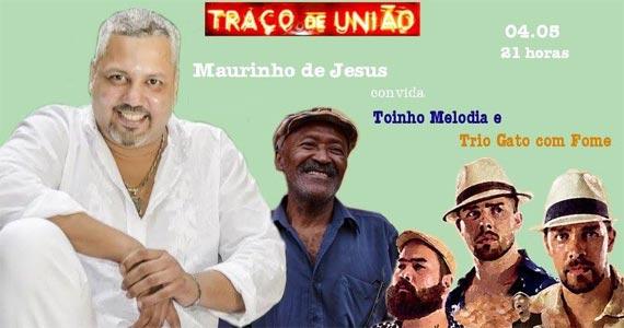 Maurinho de Jesus convida Toinho Melodia e Trio Gato com Fome para animar à noite de quinta no Traço de União  Eventos BaresSP 570x300 imagem