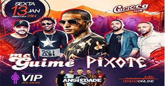 Sexta acontece Mc Guimê, Pixote e G. Ansiedade cantando os seus sucessos no Carioca Club Eventos BaresSP 570x300 imagem