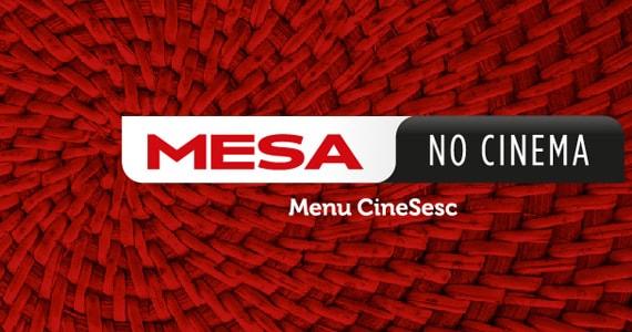 Mesa no Cinema exibe filmes acompanhados de gastronomia especial no CineSesc Eventos BaresSP 570x300 imagem