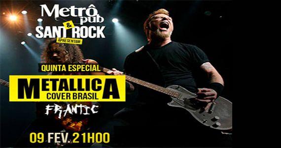 Quinta-feira vai rolar happy hour com banda Frantic no Metrô Pub fazendo o cover do Metallica Eventos BaresSP 570x300 imagem