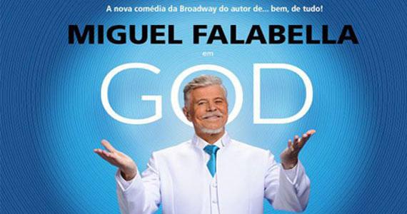 O espetáculo GOD de Miguel Falabella promete arrancar risadas do público no Teatro Procópio Ferreira Eventos BaresSP 570x300 imagem