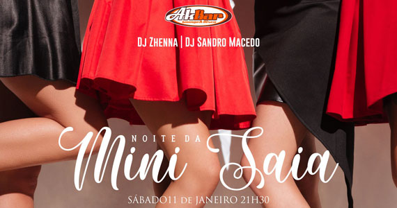 Noite da Mini Saia com DJs residentes no Akbar Lounge e Disco Eventos BaresSP 570x300 imagem