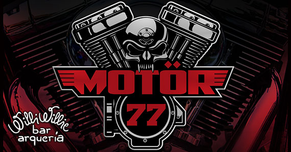 Willi Willie  recebe o som da banda Motor 77 com clássicos do rock