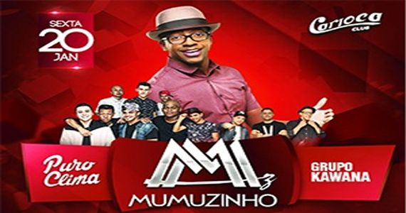 Mumuzinho, Puro Clima e Kawana soltam a voz no palco do Carioca Club Eventos BaresSP 570x300 imagem