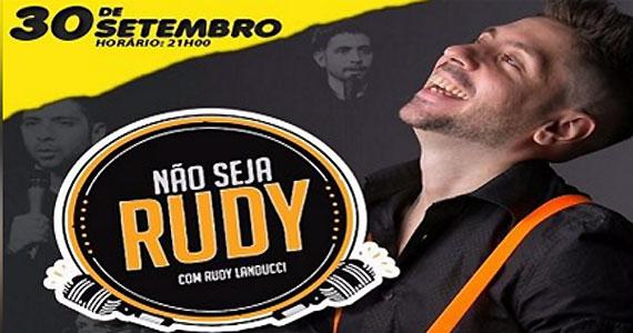 Não Seja Rudy o stand up do humorista Rudy Landucci no Teatro Eva Wilma Eventos BaresSP 570x300 imagem