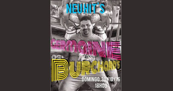 Festa de despedida do Neu Club com Germaine e os Burchards no último Hits Eventos BaresSP 570x300 imagem