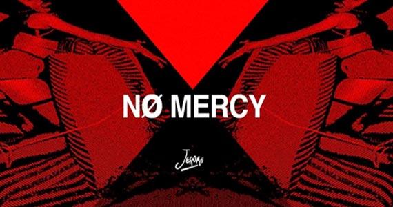 Sábado acontece o Nø Mercy com Mark Rocha e Max Underson no Club Jerome Eventos BaresSP 570x300 imagem