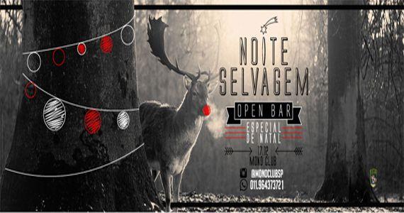 Sábado tem a 6ª Edição da Noite Selvagem Especial Christmas com Open Bar na Mono Club Eventos BaresSP 570x300 imagem