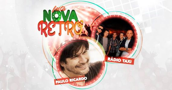 Audio Club apresenta a festa Nova Retrô com shows de Paulo Ricardo e Rádio Táxi Eventos BaresSP 570x300 imagem