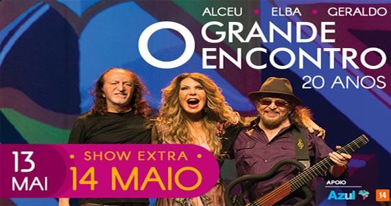 Show 20 anos de Grande Encontro com Elba Ramalho, Geraldo Azevedo e Alceu Valença no Espaço das Américas Eventos BaresSP 570x300 imagem
