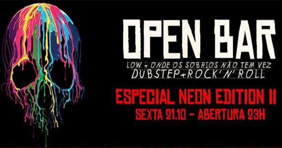 Outs preparou Open Bar Neon Edition II com  Rock e Dubstep Eventos BaresSP 570x300 imagem