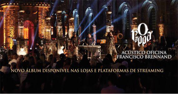 O Rappa canta os sucessos do novo albúm Acústico Oficina Francisco Brennand no palco do Clube Juventus Eventos BaresSP 570x300 imagem