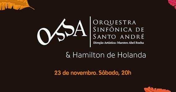 Orquestra Sinfônica de Santo André convida Hamilton de Holanda Eventos BaresSP 570x300 imagem