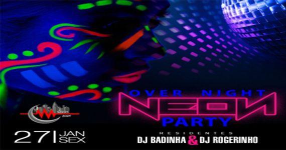 Over Night Neon Party é agitada pelos Djs Rogerinho e Badinha na Over Night Eventos BaresSP 570x300 imagem