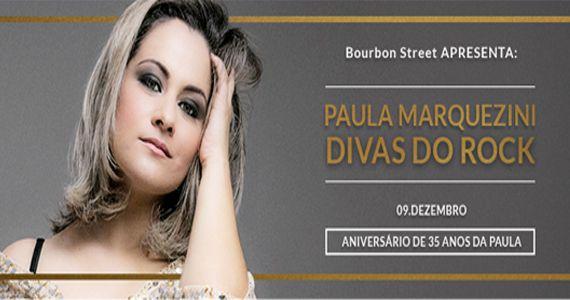 Paula Marquezini comemora aniversário de 35 anos no Bourbon Street com o show Divas do Rock Pop Eventos BaresSP 570x300 imagem