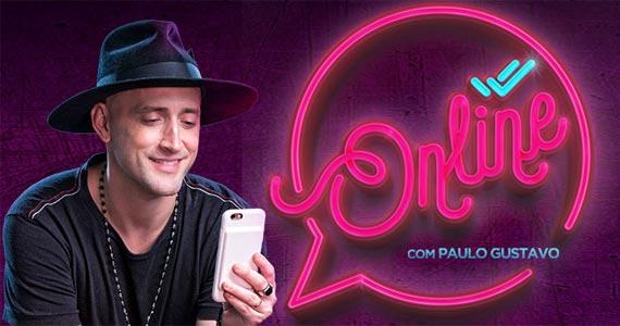 Pela primeira vez em São Paulo a nova peça Online de Paulo Gustavo no Tom Brasil Eventos BaresSP 570x300 imagem