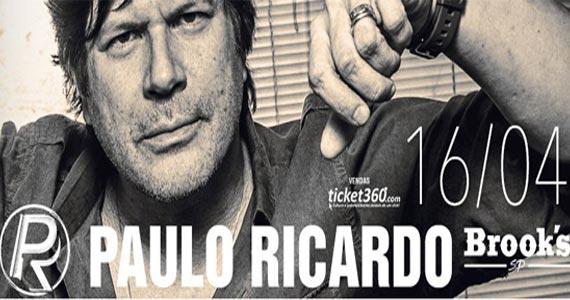 Brooks recebe o show de Paulo Ricardo cantando os seus sucessos na Brooks Eventos BaresSP 570x300 imagem