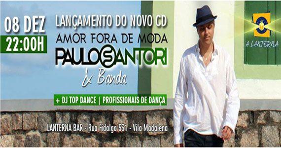 Show de lançamento do 3º álbum de Paulo Santori Amor fora de moda no Lanterna Bar Eventos BaresSP 570x300 imagem