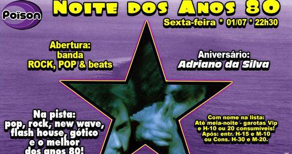 Noite dos Anos 80 com DJ Demoh anima a sexta do Poison Bar e Balada Eventos BaresSP 570x300 imagem