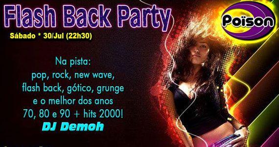 Flash Back Party comanda o sábado com DJ Demoh no Poison Bar e Balada BaresSP
