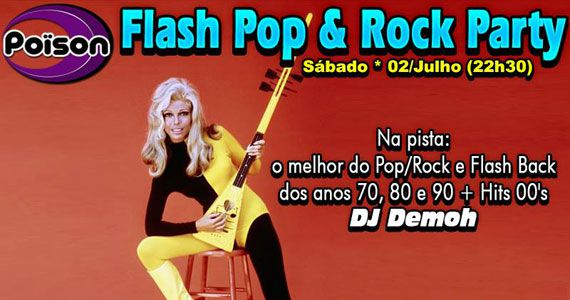 Flash Pop e Rock Party agita o sábado no Poison Bar e Balada Eventos BaresSP 570x300 imagem