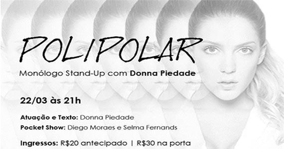 Donna Piedade apresenta o stand up Polipolar no Ao Vivo Music Eventos BaresSP 570x300 imagem