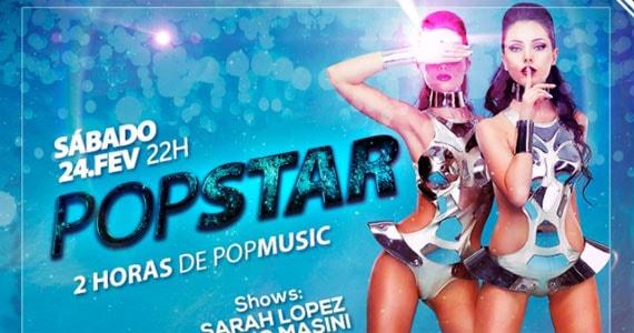 Venha se divertir na Festa Popstar na Vogue Club e desperte a sua curiosidade Eventos BaresSP 570x300 imagem