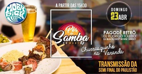 Pôr do Samba no Moby Club é o point para curtir com os amigos a reta final do campeonato Paulista  Eventos BaresSP 570x300 imagem