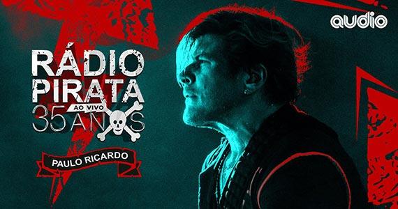 Paulo Ricardo apresenta a Tour Rádio Pirata 35 Anos na Audio Eventos BaresSP 570x300 imagem