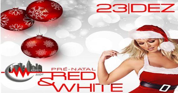 Sexta é dia de curtir Red & White com Dj Badinha e Rogerinho no Over Night Eventos BaresSP 570x300 imagem