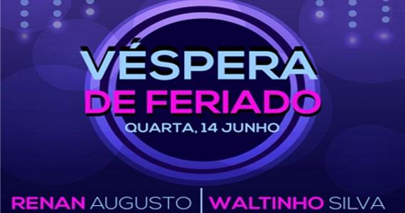 Cantor Waltinho Silva e Renan Augusto soltam a voz no palco do Villa Mix, nesta véspera de feriado Eventos BaresSP 570x300 imagem