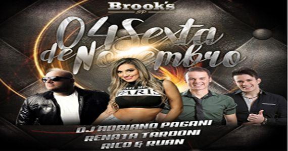 Renata Tardoni, Dj Adriano Pagani e a dupla Rico e Ruan embalam a noite na Brooks SP Eventos BaresSP 570x300 imagem