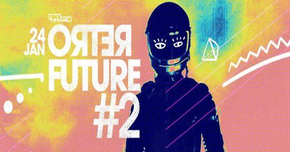 Terça é dia de Festa Retro Future 2 com clássico aos hits de vanguarda de 1960 a 2016 na Funhouse BaresSP
