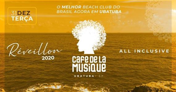 Réveillon Café de La Musique Ubatuba all inclusive Eventos BaresSP 570x300 imagem