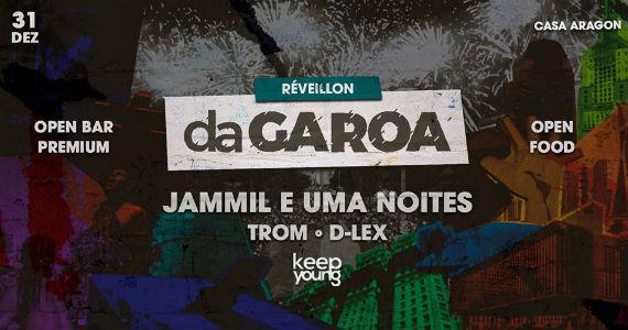 Réveillon Da Garoa tem Jammil e Uma Noite na Casa Aragon Eventos BaresSP 570x300 imagem